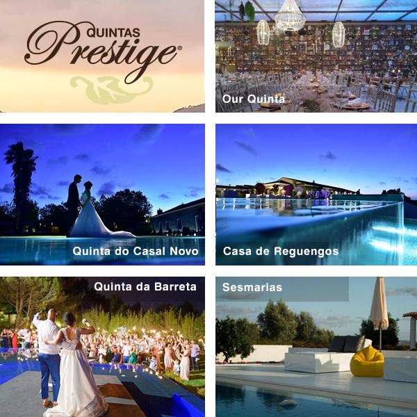 Quintas Prestige, espaços de eleição para o seu casamento na Grande Lisboa e Alentejo - Cascais, Mafra, Lisboa, Beja